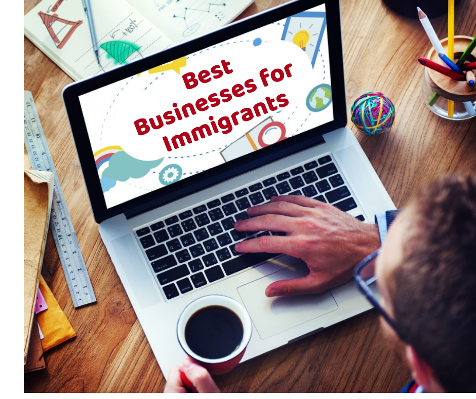Best businesses for immigrants Canada